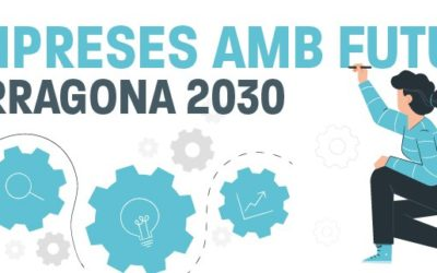 L'Ajuntament de Tarragona crea el programa d'acompanyament «Empreses amb Futur, Tarragona 2030»